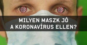 milyen-maszk-jo-a-koronavirus-ellen