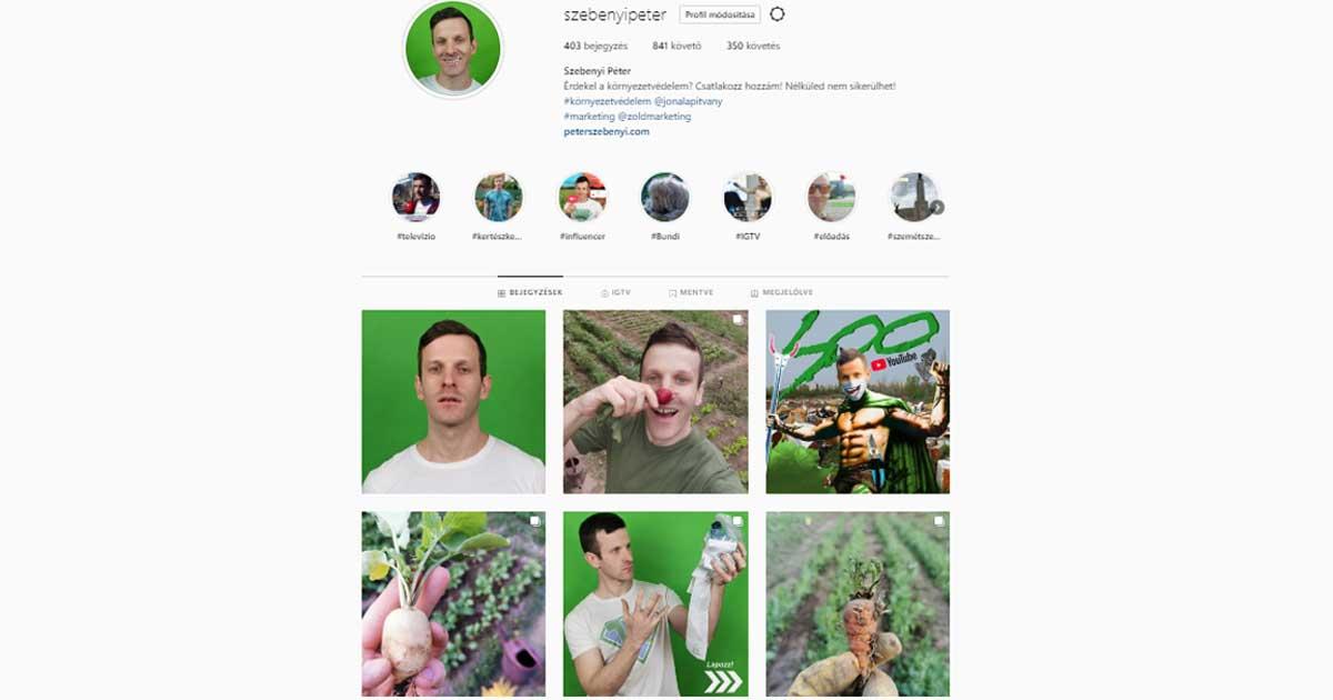 Talán a legzöldebb Instagram profil az enyém Magyarországon.